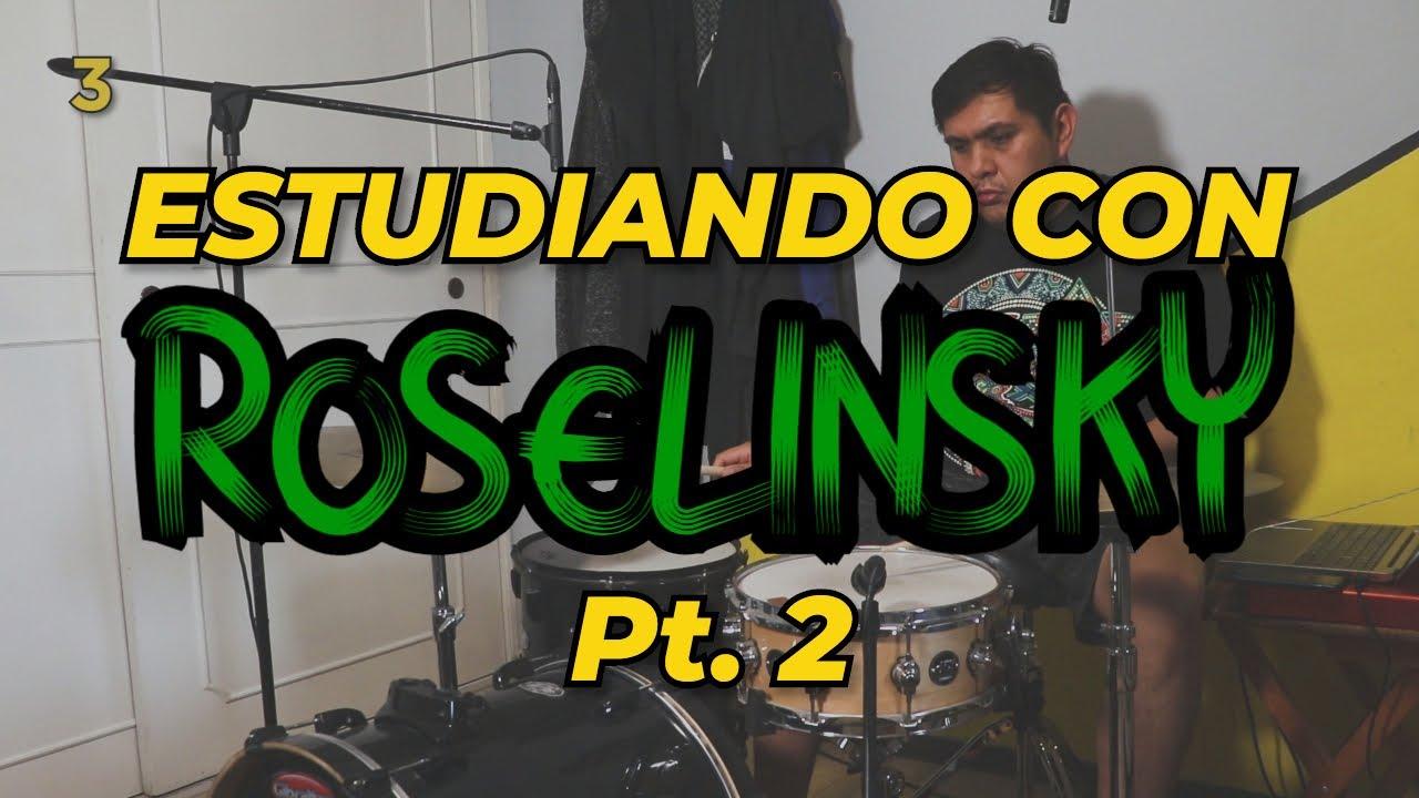 Estudiando con Roselinsky Pt. 2