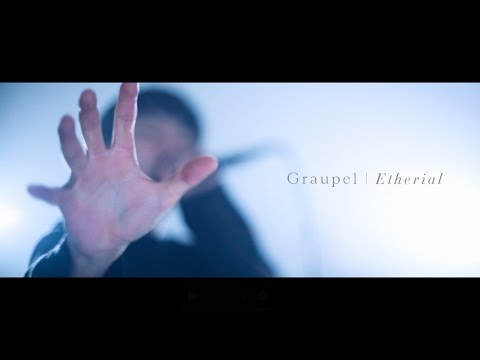 Graupel - Etherial Official MV
