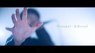 Graupel - Etherial Official MV