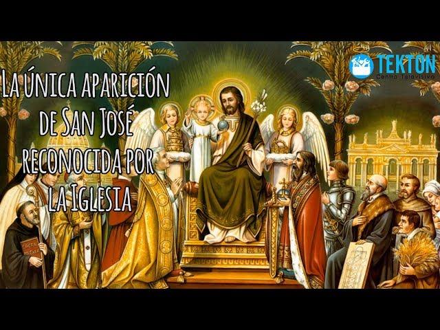 La única aparición de San José reconocida por  la Iglesia