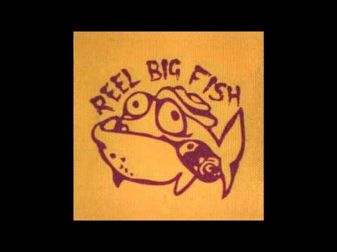 Reel Big Fish - Your Guts (I Hate 'Em)