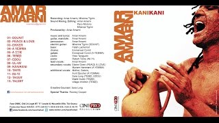 Amar Amarni - Kanikani (Official Promotional Video)