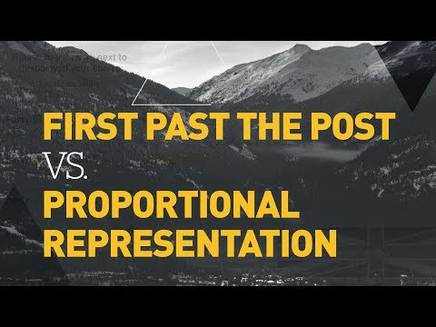 First Past The Post Vs. Proportional Representation