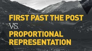 First Past The Post Vs Proportional Representation