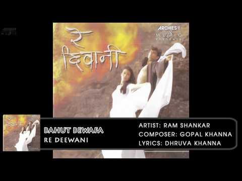 Bahut Bewafa | Re Deewani | Ram Shankar | Hindi Album Songs | Archies Music