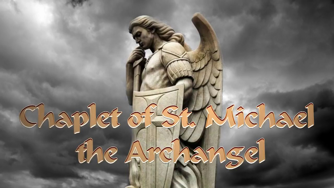 Chaplet Of St Michael The Archangel Youtube