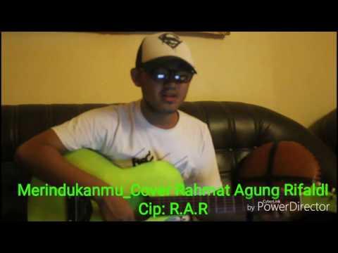 Merindukanmu_COVER RAHMAT AGUNG RIFALDI CIPT:R.A.R