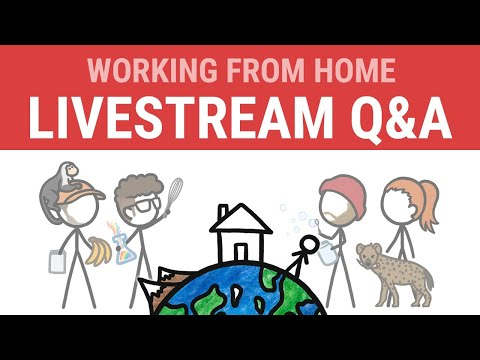 Working From Home Q&A Livestream with MinuteEarth