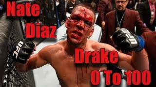 Drake 0 To 100 Nate Diaz Montage