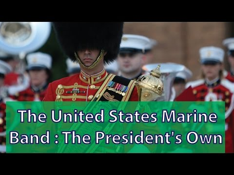 The United States Marine Band: The President's Own