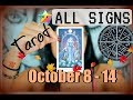 October Reading for all the Signs - Oct 8 - 14