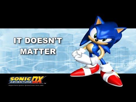 [SONIC KARAOKE  ~INSTRUMENTAL~] Sonic Adventure - It doesn't matter (Ted Poley & Tony Harnell) [HD]
