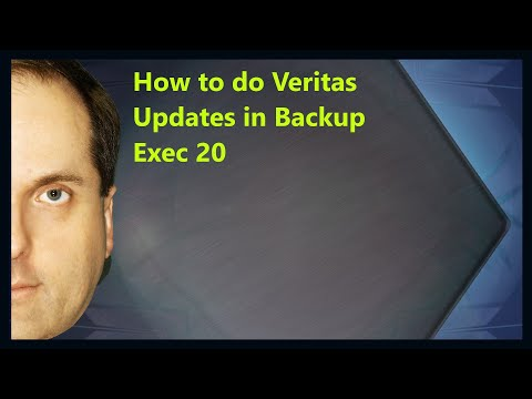 How To Do Veritas Updates In Backup Exec 20