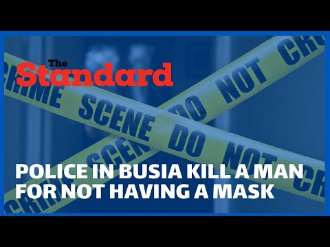 Man shot dead by Police for not wearing a mask in Malaba, Busia County