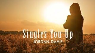 Jordan Davis Singles You Up Lyric Video