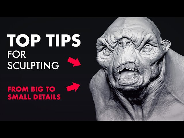 Top Tips for Sculpting in ZBrush
