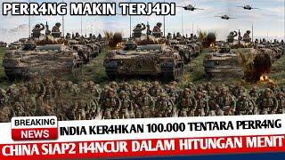 Download BERITA TERKINI ~ INDIA KERAHKAN 100.000 TENTARA PERRANG, CHINA SIAP SIAP TENGG3LAM ~ KABAR MILITER