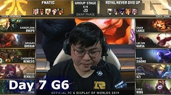 FNC vs RNG   Day 7 S9 LoL Worlds 2019 Group Stage   Fnatic vs Royal Never Give Up