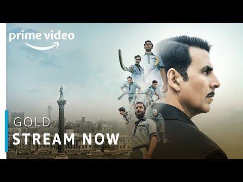 Gold   Akshay Kumar, Mouni Roy, Kunal Kapoor   Bollywood Movie   Stream Now   Amazon Prime Video