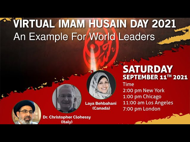 Imam Husain Day 2021 - An Example of Sacrifice for World Leaders
