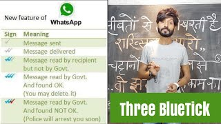 Whatsapp Three Bluetick , New Feature , Read By Govt.