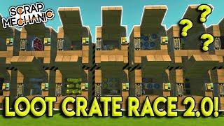 LOOT BOX UNBOXING CHALLENGE 2.0! - Scrap Mechanic Multiplayer Gameplay - Race Challenge
