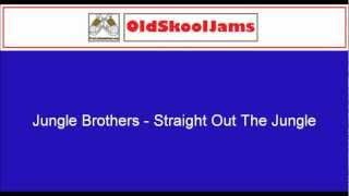 Jungle Brothers - Straight Out The Jungle (Original Vinyl HQ)
