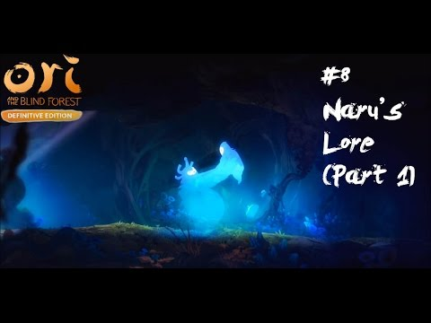 Ori & The Blind Forest Definitive Edition #6 | Naru's Lore (Part1) | English Gameplay