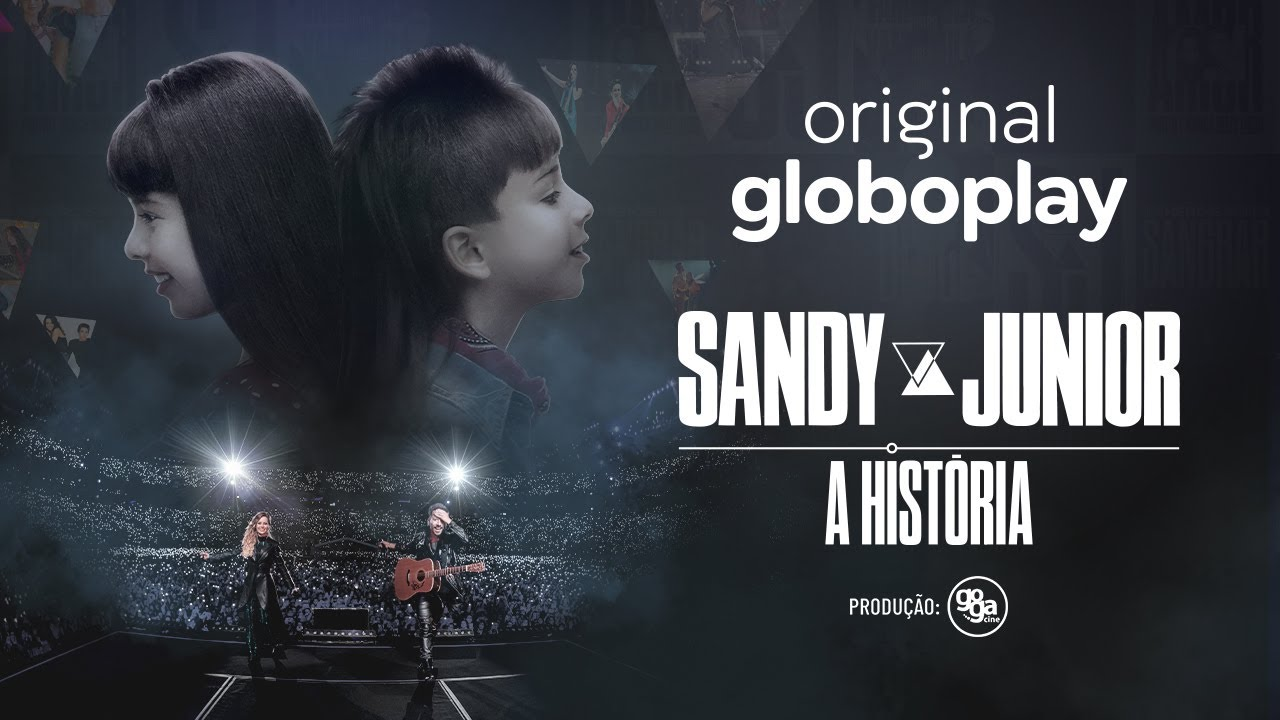 Sandy e Junior: A História | Série Original Globoplay