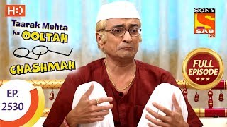 Taarak Mehta Ka Ooltah Chashmah - Ep 2530 - Full Episode - 10th August, 2018