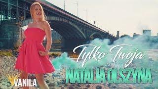Natalia Olszyna - Tylko Twoja (Oficjalny teledysk) DISCO POLO 2018