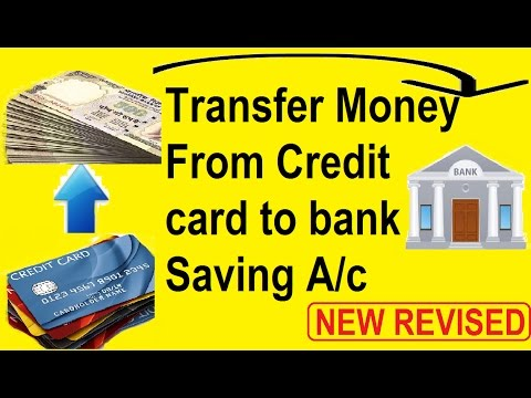 Credit Card To Saving Bank Account Money Transfer Trick Revised