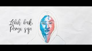 Pergi Saja by QIR-B ft. L.U.Q. (Official Lyric Video)