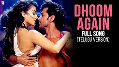 Dhoom Again - Full Song (with Opening Credits) - Telugu Version - Dhoom:2