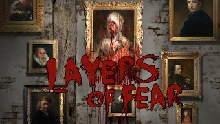Layers of Fear - Incredible Indie Horror Game, Full Playthrough (Gameplay / Walkthrough)