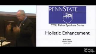 Holistic Enhancement - the Future of Higher Education featuring Bill Sams Thumbnail