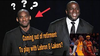 kobe bryant to come out retirement to play with lebron james lakers?