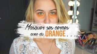// ASTUCE : Masquer ses cernes avec du Orange //