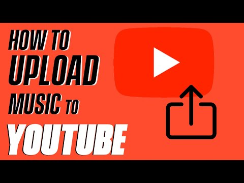 How To Upload Music To Youtube - Fast and Easy