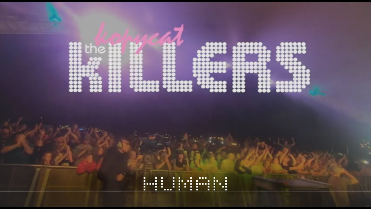 The Killers Tribute Band - Human - The Kopycat Killers