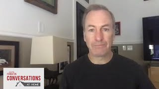 Conversations at Home with Bob Odenkirk of BETTER CALL SAUL