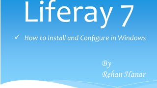 Liferay 7 Download and Installation on Windows 7/Windows 8/Windows 8.1/Windows 10