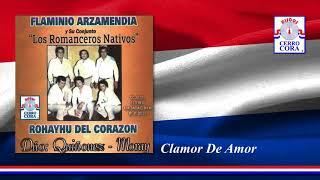 Clamor De Amor - Flaminio Arzamendia y Su Conjunto Los Romanceros Nativos