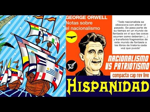 Compacto   Charla Sobre HISPANIDAD Y Nacionalismo Vs Patriotismo En Cap Rev Live.-