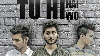 tu hi hai wo  adi    ft sushant    official   music video   sad hindi rap song 2017