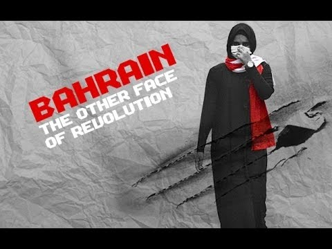 Bahrain: The Other Face of the Revolution - Documentary