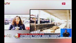 Proyek Dikebut, PKL Tanah Abang  KTP Jakarta Dipindahkan ke Atas Skybridge - BIS 12/10