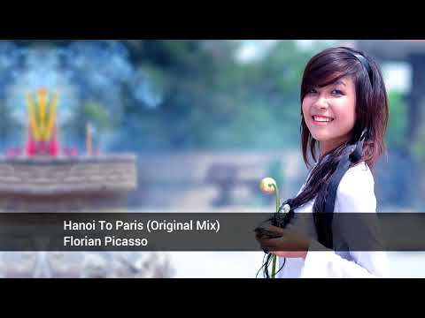 Florian Picasso - Hanoi To Paris (Original Mix) [Rapsodia Radio]