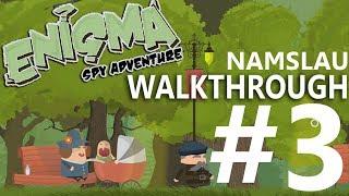 Enigma Spy Adventure level 3 NAMSLAU Walkthrough
