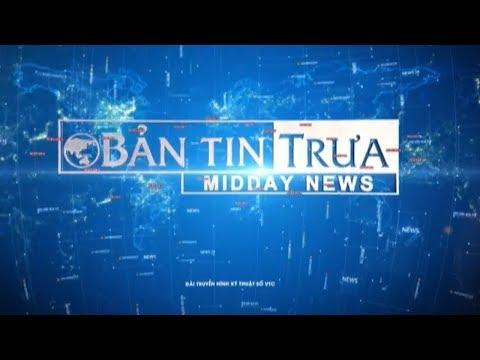 Bản tin trưa ngày 10/11/2017 | VTC1